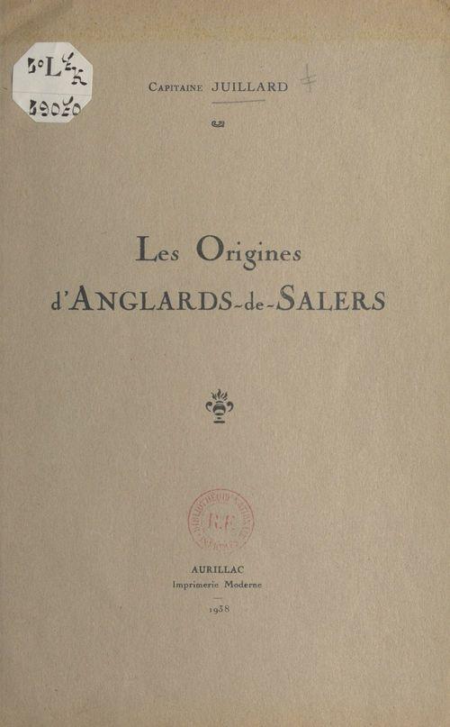 Les origines d'Anglards-de-Salers