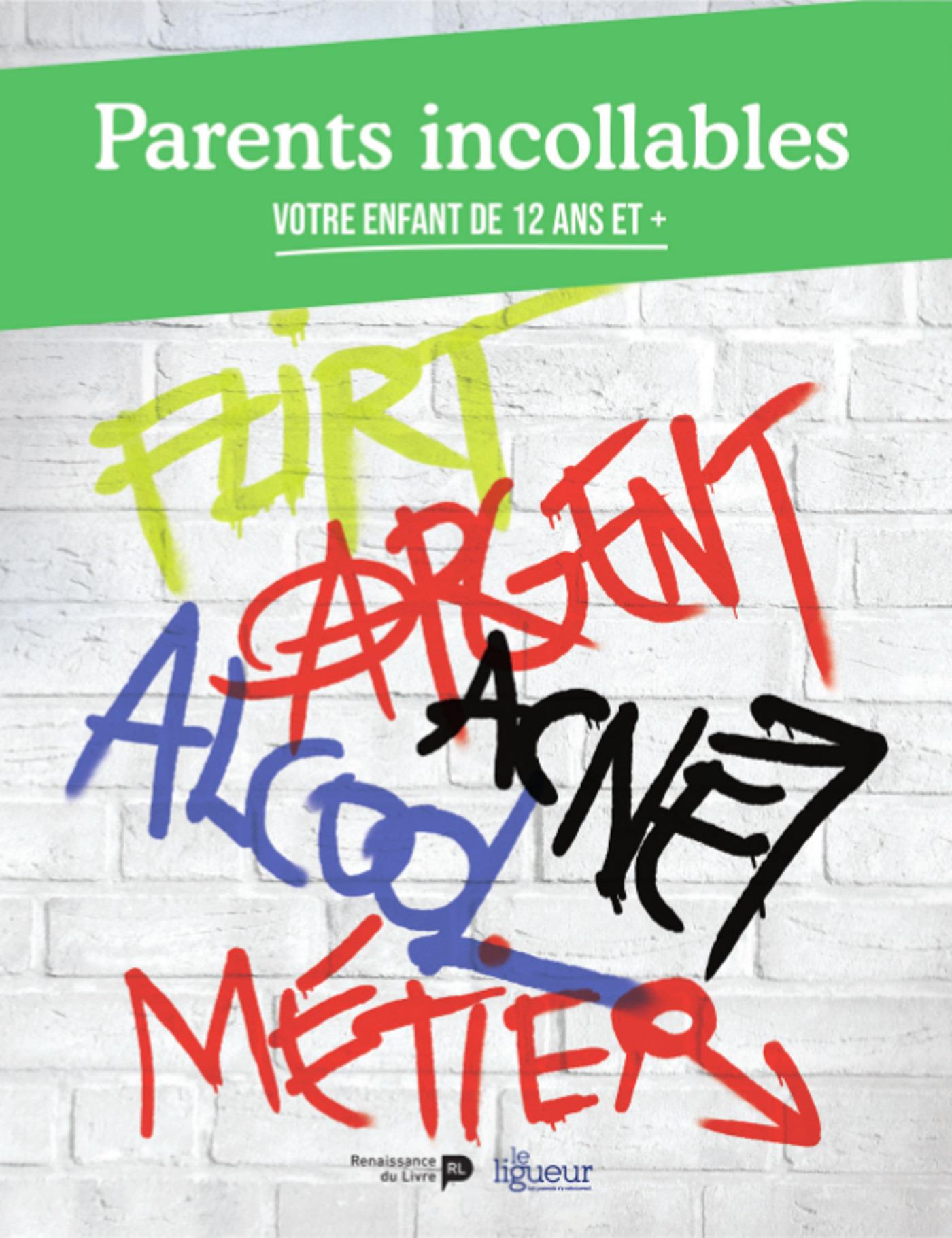 Parents incollables ; votre enfant de 12 ans et plus