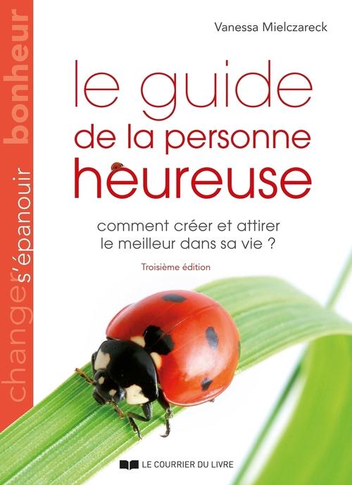 Le guide de la personne heureuse (3e édition)