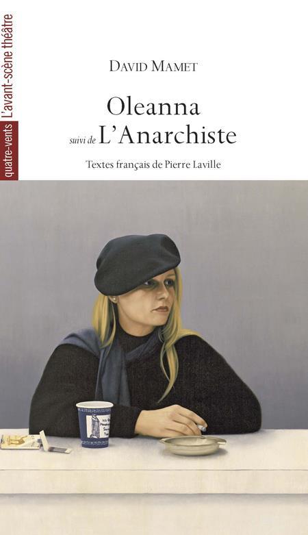 OLEANNA  -  L'ANARCHISTE