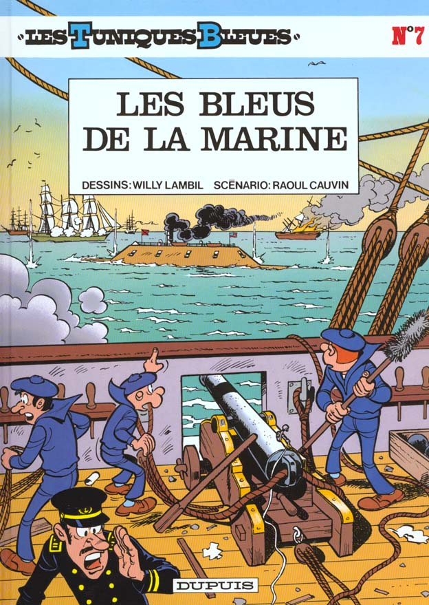 Les Tuniques Bleues T.7 ; Les Bleus De La Marine