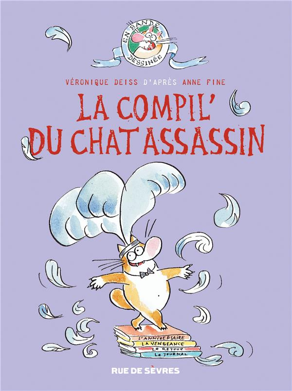 Le chat assassin ; INTEGRALE