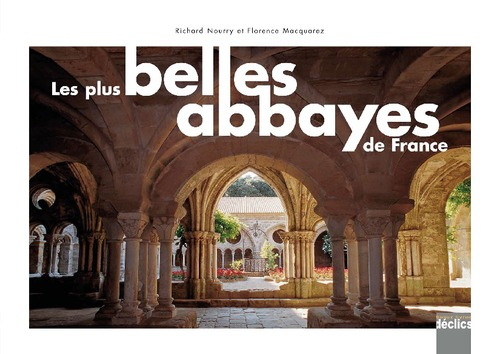 Les plus belles abbayes de France 2012