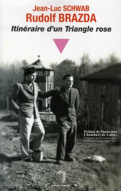 Rudolf Brazda ; itinéraire d'un triangle rose