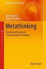 Metathinking  - Bruno Frischherz - Nick Shannon