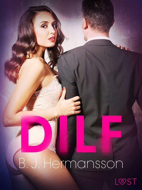 DILF - Breve racconto erotico