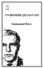 Vente Livre Numérique : Un Homme qui savait  - Emmanuel Bove