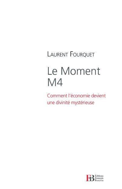 le moment M4 ; comment l'économie devient une divinité mystérieuse