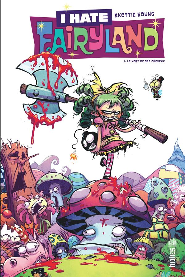 I HATE FAIRYLAND TOME 1 YOUNG SKOTTIE