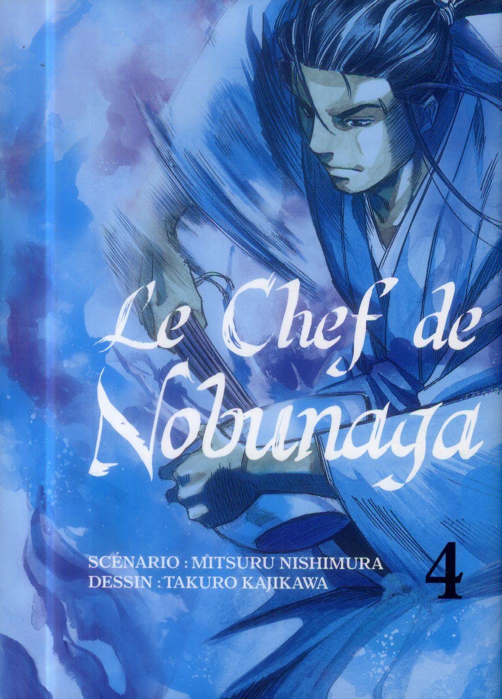 Le chef de Nobunaga T.4