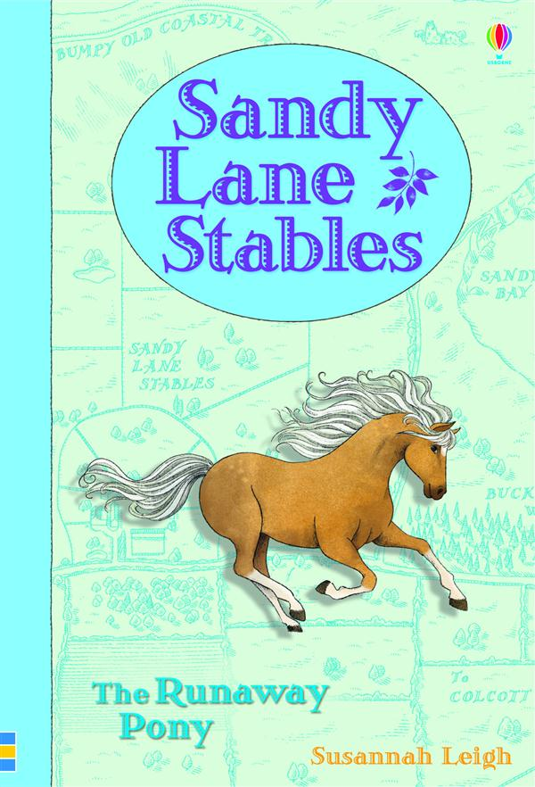 Sandy lane stables ; the runaway pony