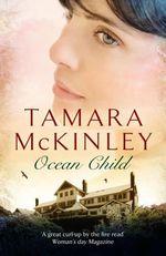 Vente EBooks : Ocean Child  - Tamara McKinley
