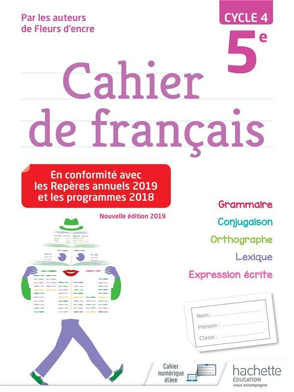 Cahier de francais ; cycle 4 ; 5e (édition 2019)