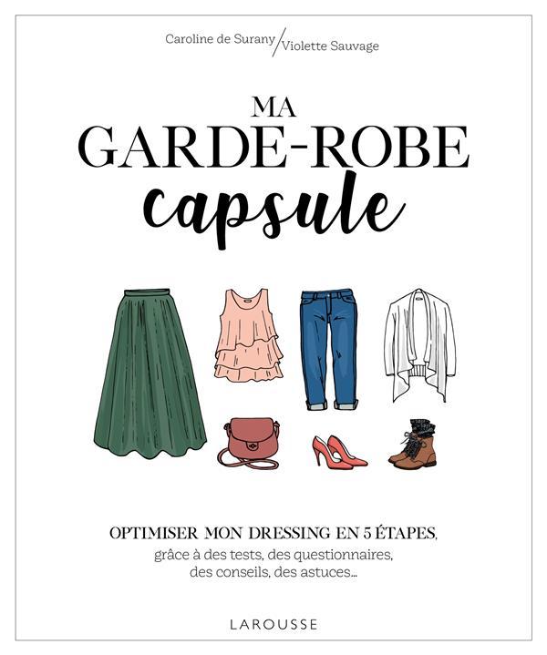 Ma garde-robe capsule ; optimiser mon dressing en 3 étapes