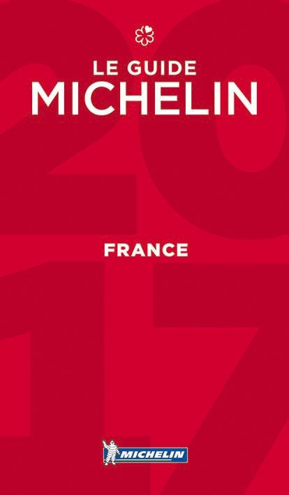 Guide rouge ; France ; hôtels et restaurants (édition 2017)