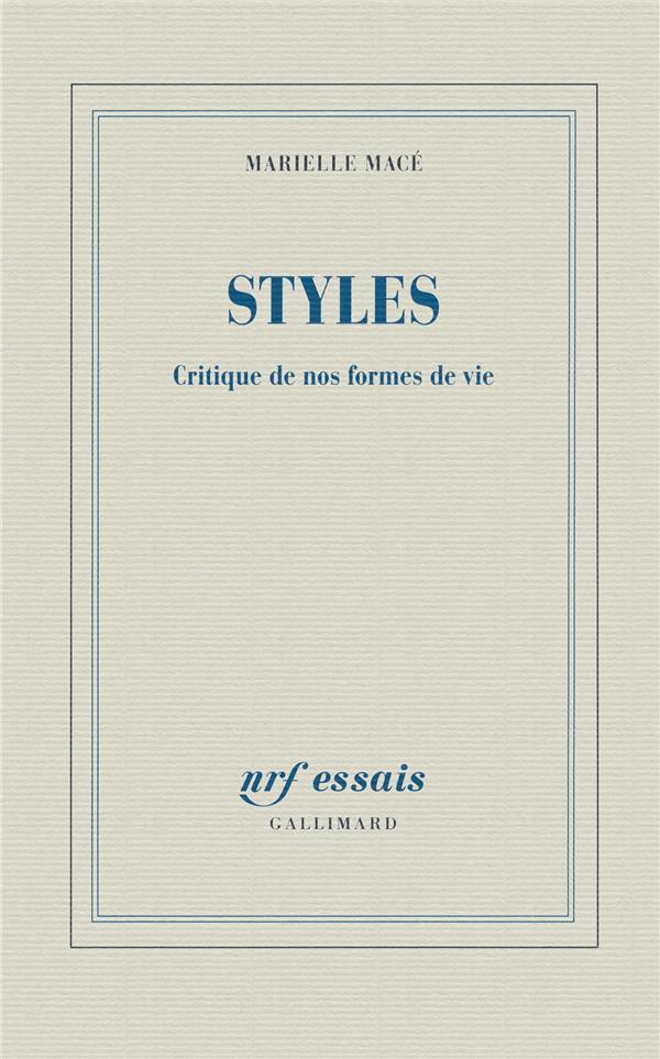 Styles ; critique de nos formes de vie