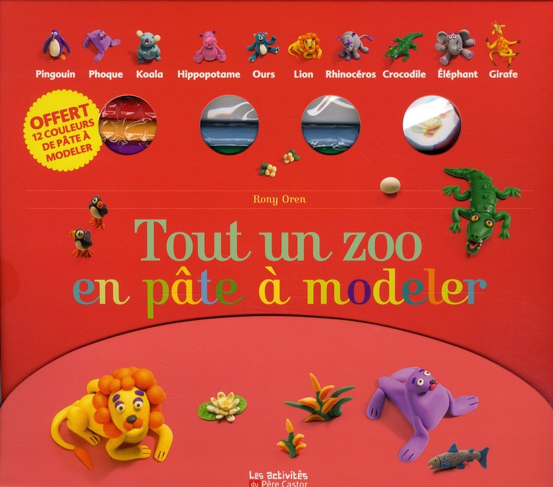 Tout Un Zoo En Pate A Modeler