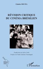 Vente EBooks : La révision critique du cinema brésilien  - Sylvie Debs - Glauber Rocha