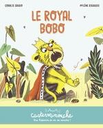 Vente Livre Numérique : Casterminouche - Le Royal Bobo  - Coralie Saudo