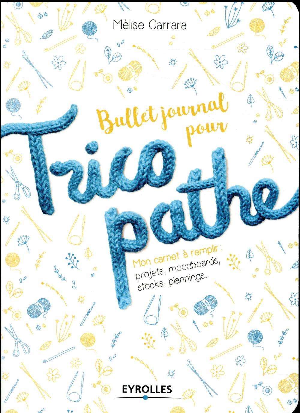 Bullet journal pour tricopathe
