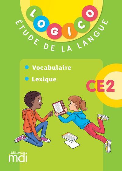 LOGICO PRIMAIRE ; étude de la langue ; CE2 (édition 2019)