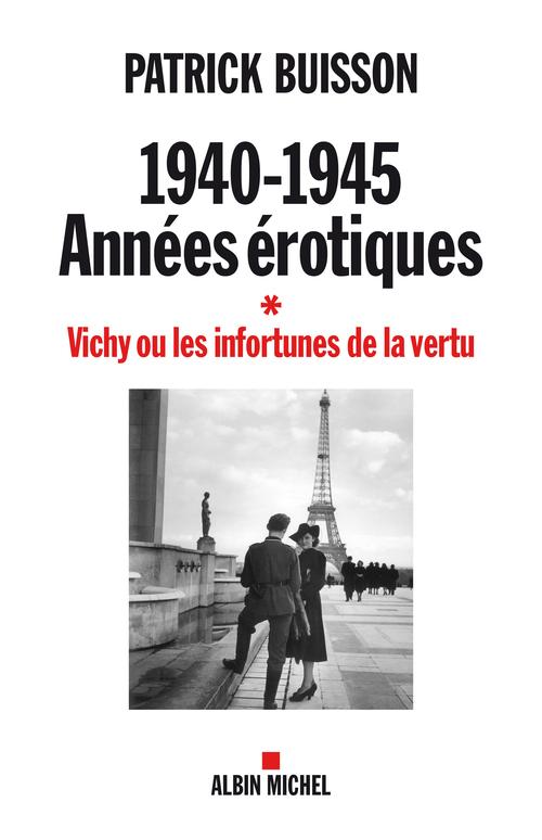 1940-1945 Années érotiques - tome 1