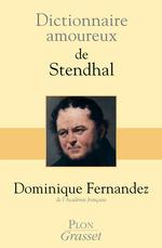 Vente Livre Numérique : Dictionnaire amoureux de Stendhal  - Dominique Fernandez