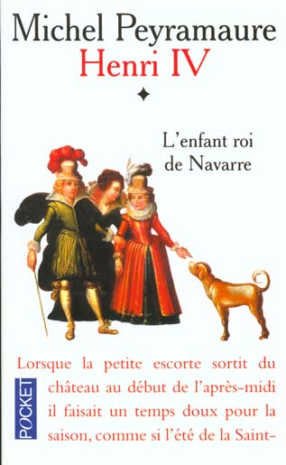 Henri iv t.1 l'enfant roi de navarre