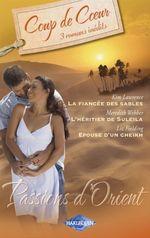 Vente Livre Numérique : Passions d'Orient (Harlequin Coup de Coeur)  - Liz Fielding - Kim Lawrence - Meredith Webber