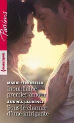 Inoubliable premier amour - Sous le charme d'une intrigante  - Andrea Laurence - Marie Ferrarella