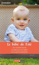 Vente Livre Numérique : Le bébé de l'été  - Annie West - Sara Craven - Teresa Carpenter