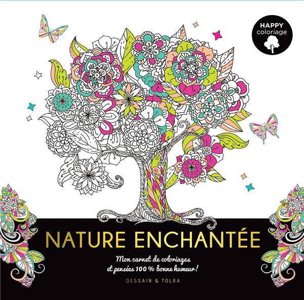 Happy coloriage ; nature enchantée