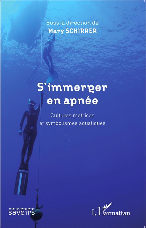 S'immerger en apnée ; cultures motrices et symbolismes aquatiques