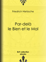 Vente Livre Numérique : Par-delà le Bien et le Mal  - Friedrich Nietzsche - Georges Art - l. Weiscopf