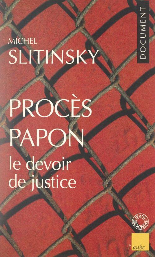 Procès Papon, le devoir de justice