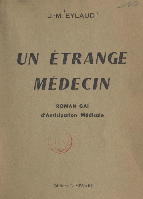 Un étrange médecin