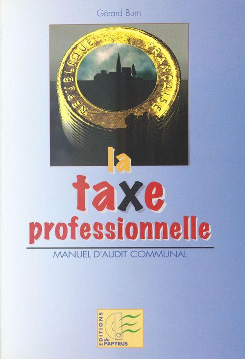 La taxe professionnelle : manuel d'audit communal