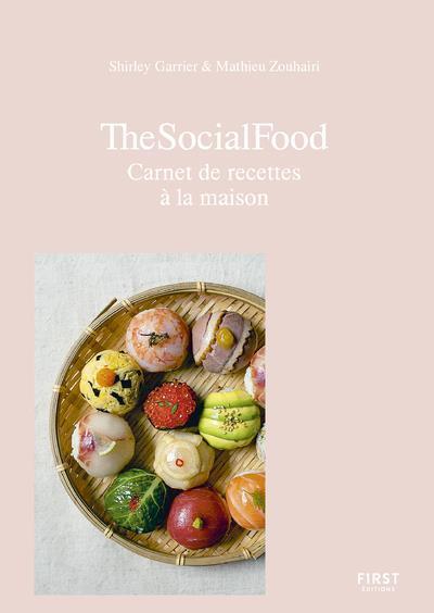 The social food ; carnet de recettes à la maison