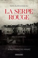 Vente EBooks : La serpe rouge  - Nan Aurousseau - Jean-François Miniac