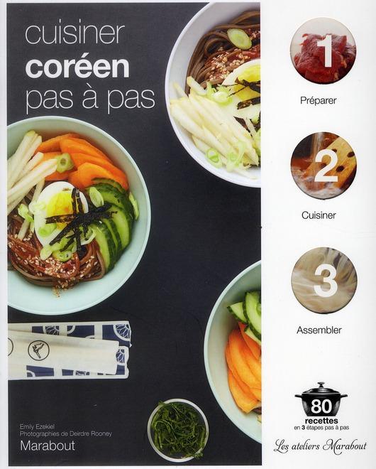 Cuisiner Coreen Pas A Pas