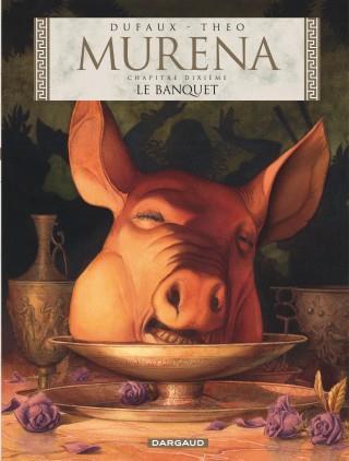 Murena T.10 ; le banquet