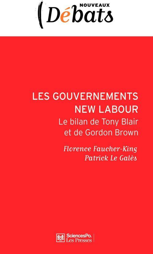 Les gouvernements new labour ; le bilan de Tony Blair et Gordon Brown