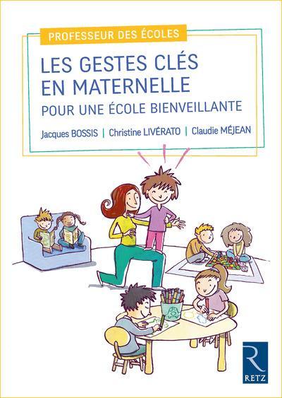 Les gestes clés en maternelle pour une école bienveillante
