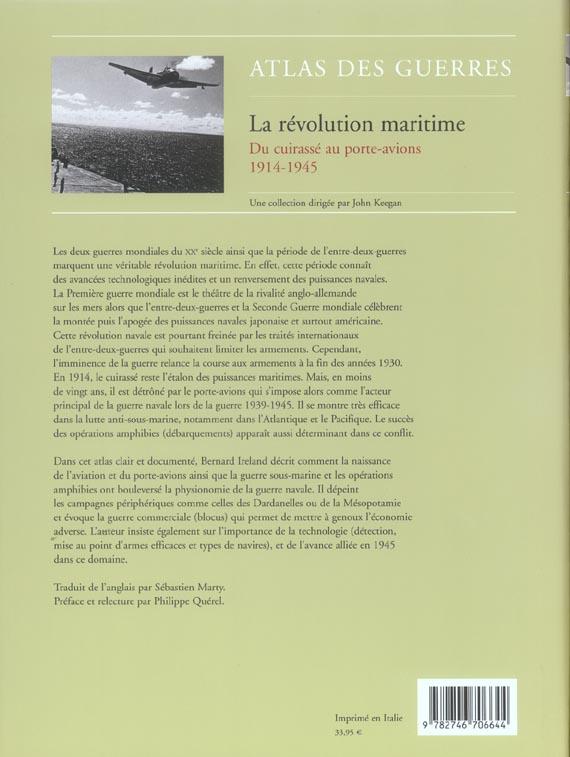 La revolution maritime - 1914-1945 : du cuirasse au porte-avions