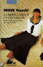 Vente Livre Numérique : La Mort, l'amour et les vagues  - Yasushi INOUE