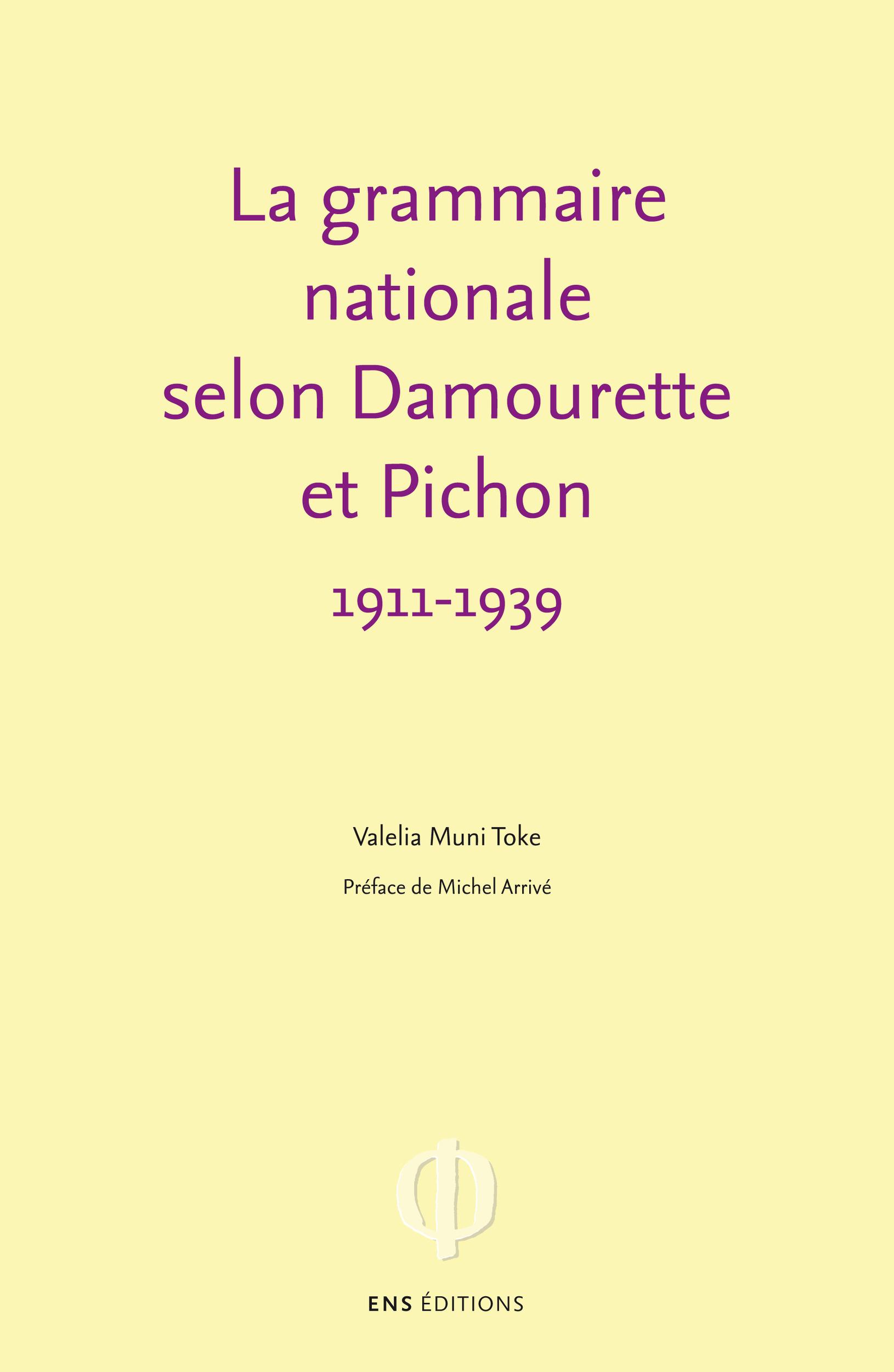 La grammaire nationale selon Damourette et Pichon (1911-1939)  - Valelia Muni Toke