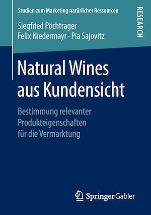 Natural Wines aus Kundensicht  - Pia Sajovitz  - Siegfried Pöchtrager  - Felix Niedermayr