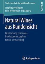 Natural Wines aus Kundensicht  - Siegfried Pöchtrager - Pia Sajovitz - Felix Niedermayr