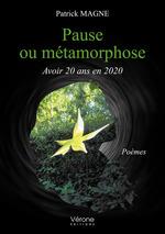 Vente EBooks : Pause ou métamorphose - Avoir 20 ans en 2020  - Patrick Magne