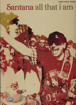 Santana all that i am ; piano, chant, guitare